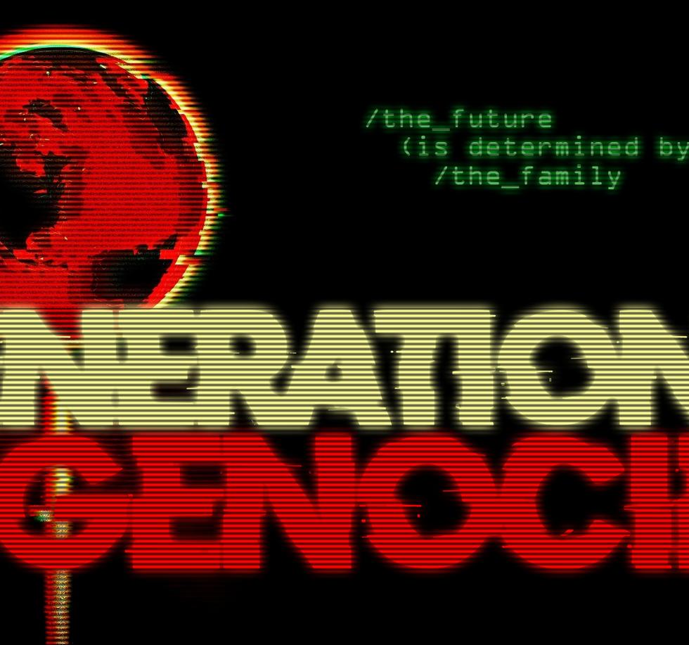 Generational Genocide