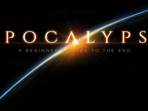 Apocalypse: A Beginner's Guide to the End