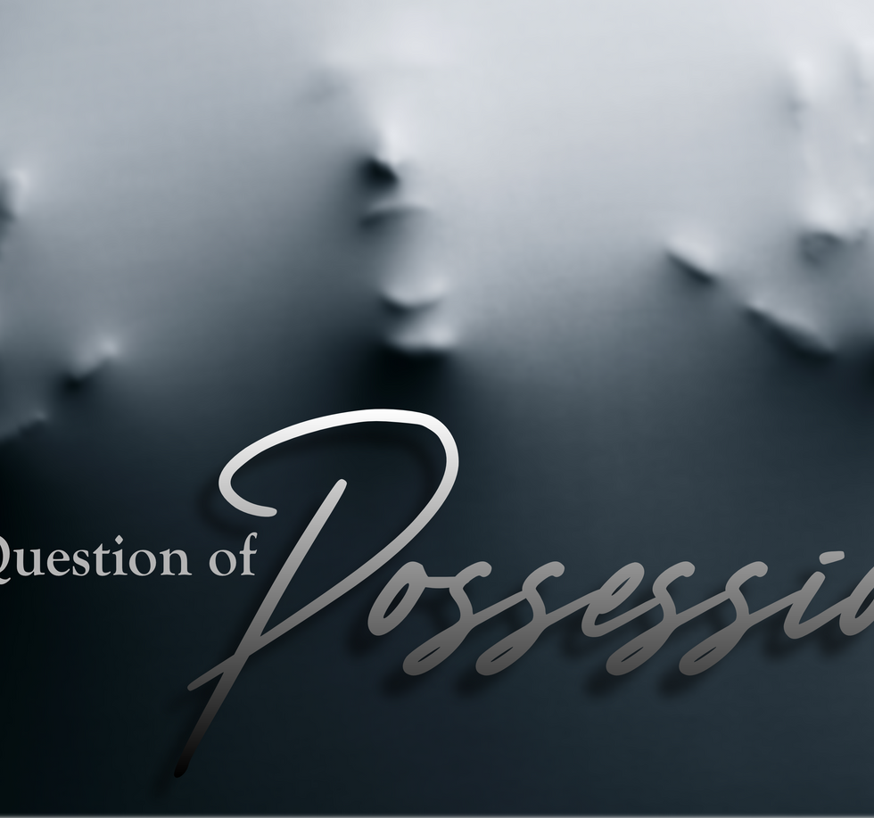 The Question of Possession