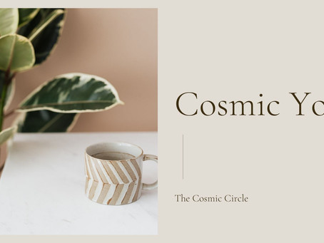 Cosmic Circle 4th August 2021