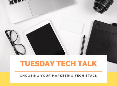 Tuesday Tech Talk: Choosing Your Marketing Tools To Grow Your Brand