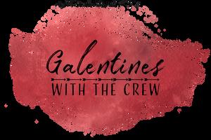 Galentines with the crew of Erimish