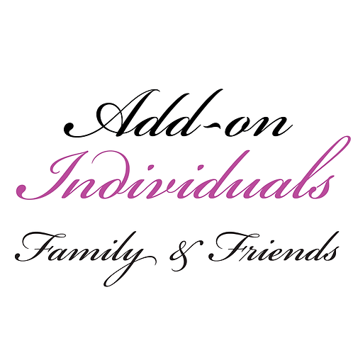Individual Add-on for Family & Friends
