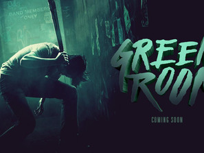FILM: ADVANCED SCREENING: GREEN ROOM