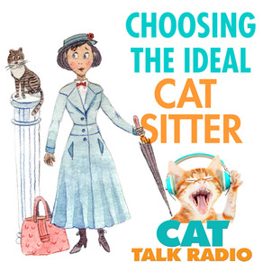 Choosing the Ideal Cat Sitter