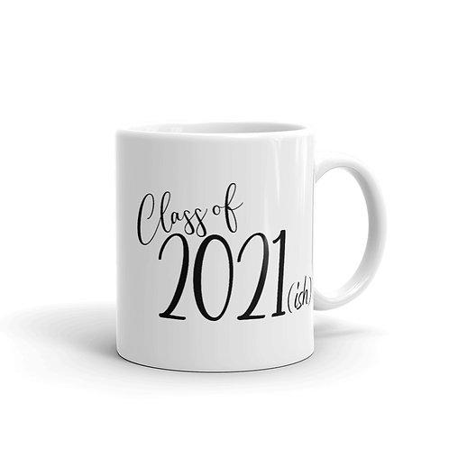 Class of 2021 (ish) Mug