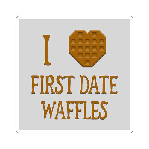 """""""I [heart] First Date Waffles"""" Square Stickers"""
