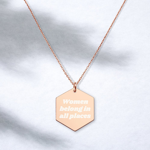 """RBG """"Women belong in all places"""" Engraved Hexagon Necklace"""