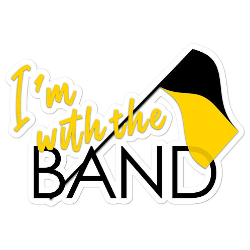 """""""I'm with the BAND"""" Spirit Stickers"""