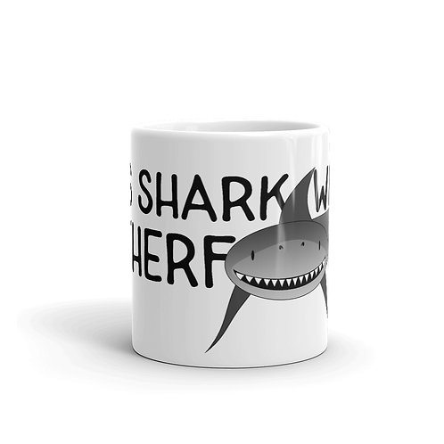 """It's SHARK WEEK M*********ERS!"" Mug"