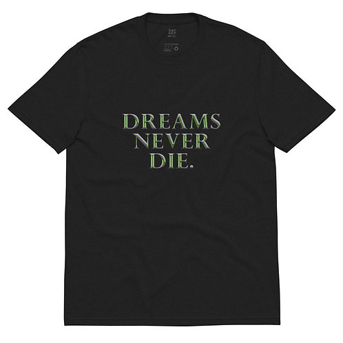 "Good & Eville ""Dreams Never Die."" Recycled Tee"