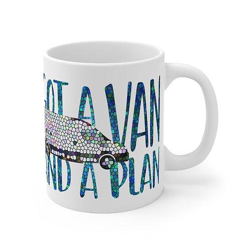 Got a VAN and a PLAN Mug