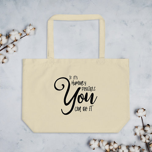 """""""You Can Do It"""" Large Organic Tote"""