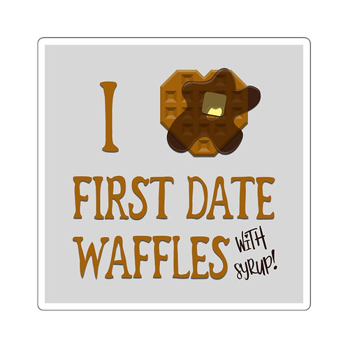 """I [heart] First Date Waffles With Syrup!"" Square Stickers"