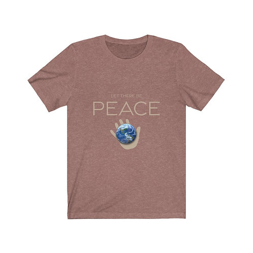 """""""Let There Be PEACE"""" Comfy Tee"""