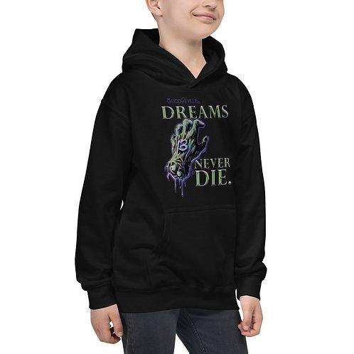 """""""DREAMS NEVER DIE"""" Good & Eville Teaser Kids Hoodie"""