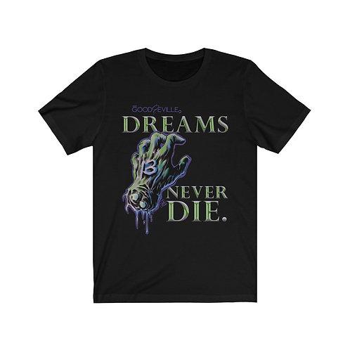 """""""DREAMS NEVER DIE"""" Tee with Elder Mask Back"""