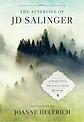 Afterlife of J.D. Salinger Book Cover.pn