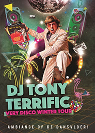 Tony Terrific - Very Disco Winter Tour
