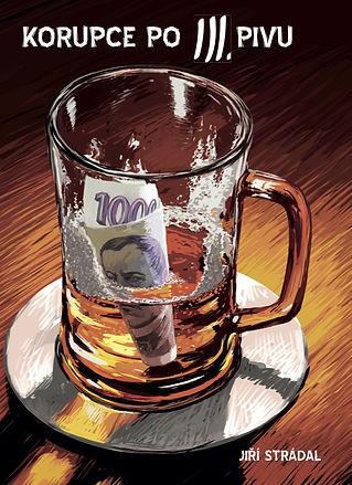 J. Strádal Korupce po třetím pivu