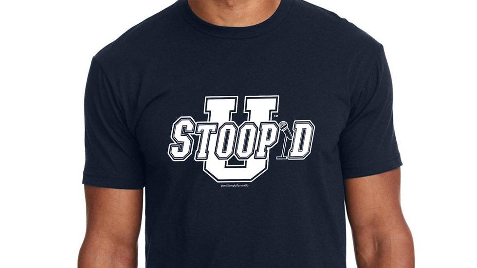 U Stoopid T-Shirt