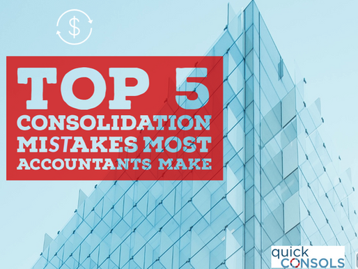 Top 5 consolidation mistakes most accountants make