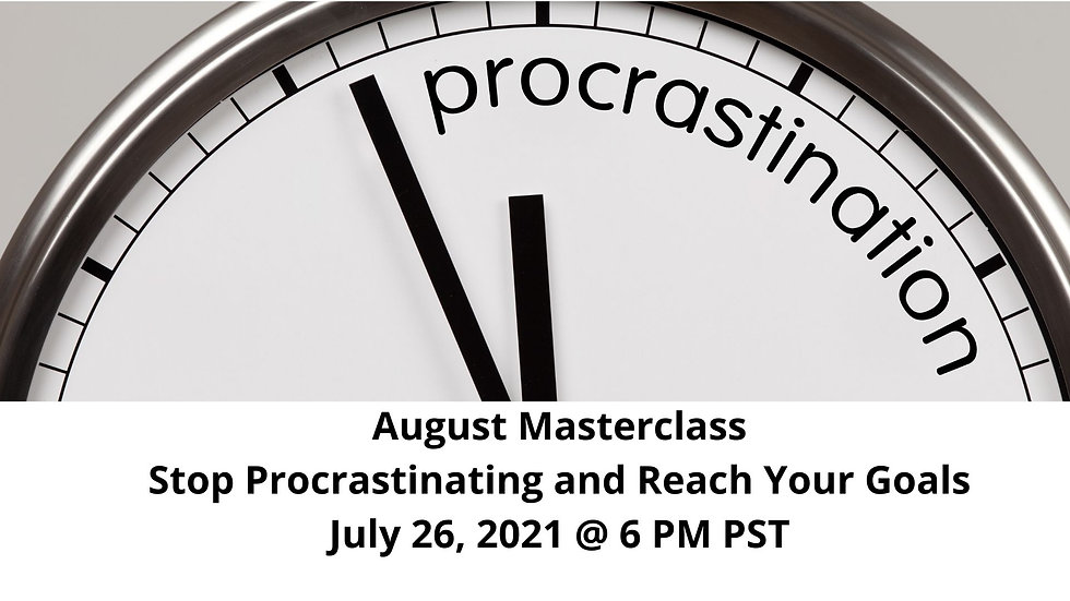 August Masterclass Stop Procrastinating and Reach Your Goals.jpg