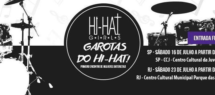 Primeiro encontro da Hi-Hat Girls Magazine!