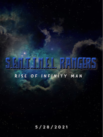 S.E.N.T.I.N.EL. RANGERS THE RISE OF INFI