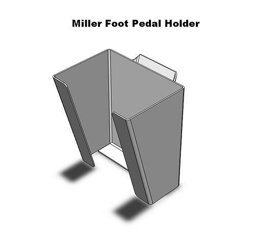 Miller HD Foot Pedal Holder