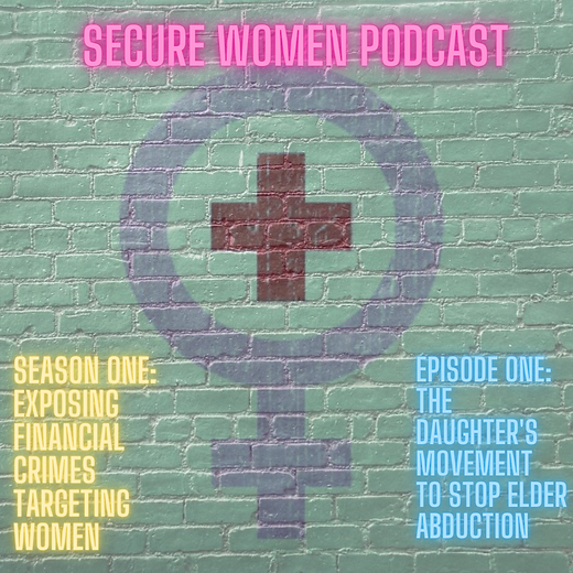 secure women podcast elder abduction.png