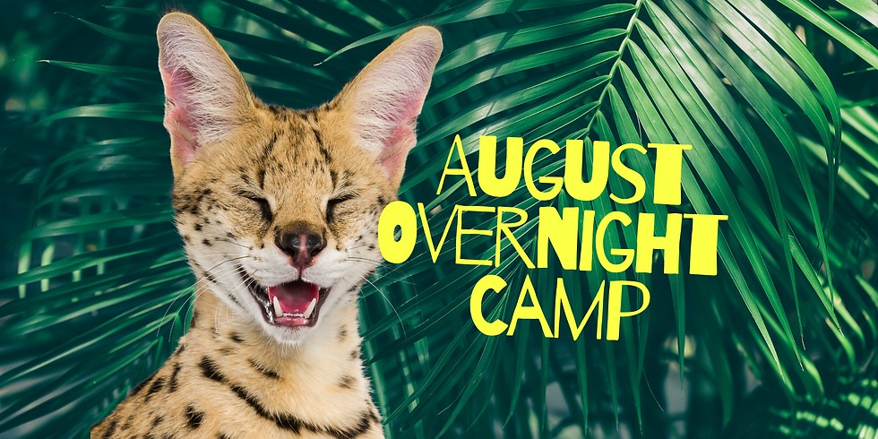 2021 August Overnight Camp