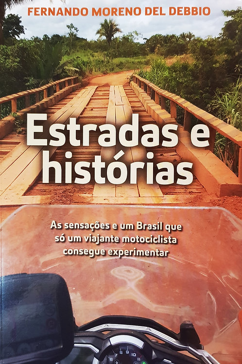Estradas e Histórias , Fernando Del Debbio