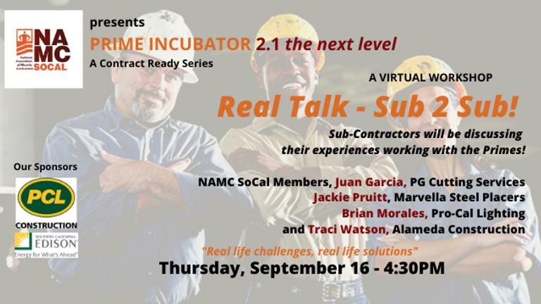 PRIME INCUBATOR  2.1 - Real Talk Sub 2 Sub.png