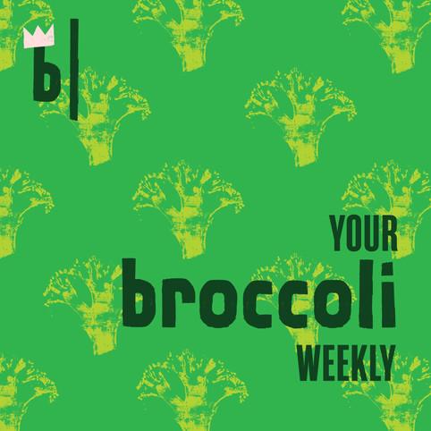 Your Broccoli Weekly