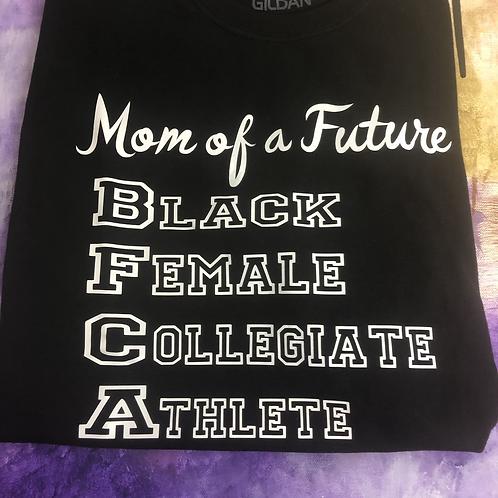 Mom of a Future Black Female Collegiate Athlete