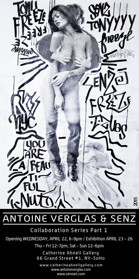 Tonight: Pop Up Exhibition by Fashion photographer ANTOINE VERGLAS and Street artist SENZ