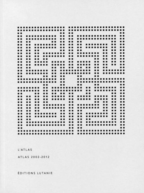 Atlas 2002-2012 by L'ATLAS