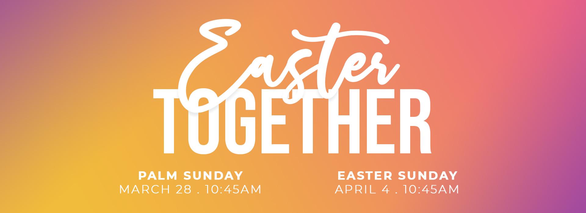 Easter Together Website.jpg