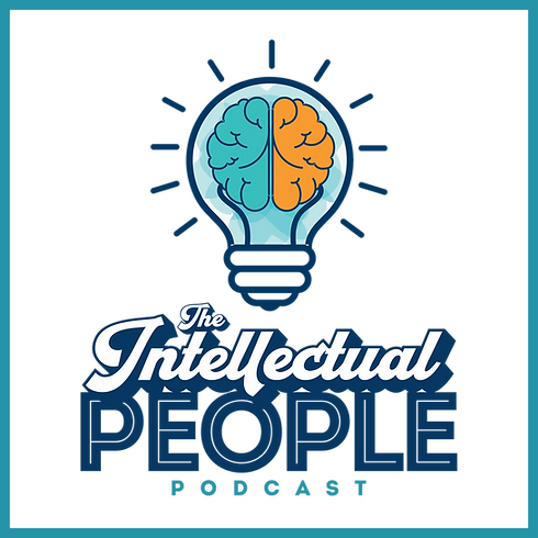 The Intellectual People Podcast 1.png