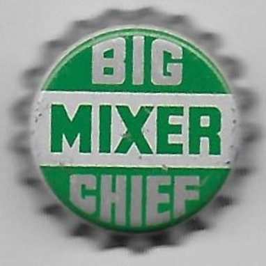 BIG CHIEF MIXER