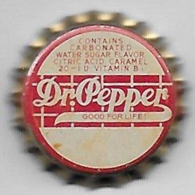 """DR. PEPPER 1930's, """"Contains 20 IU of vitamin B 1"""""""