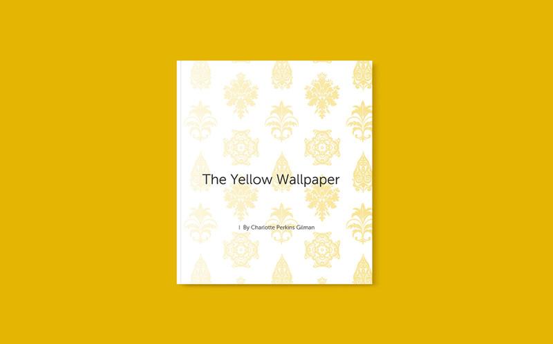 """The Yellow Wallpaper"""