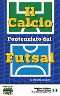 il calcio potenziado dal futsal