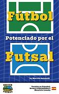 fútbol potenciado por el futsal