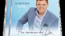 """Neues Album von Steffen Kohl: """"Für immer bei Dir"""""""