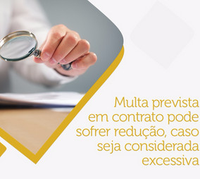 Multa em contrato pode sofrer redução.