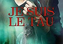Je suis le Tau (Ame de lycan t.5) de Sylvie Noel