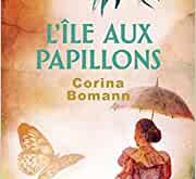 L'ïle aux papillons de Corina Bomann