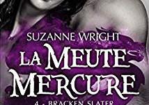 La meute Mercure : Bracken Slater de Suzanne Wright